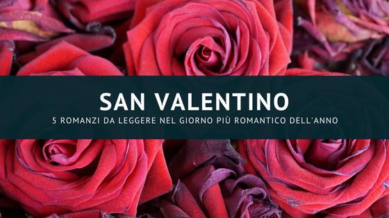 5 romanzi da leggere a san valentino il lettore curioso for Bei romanzi da leggere