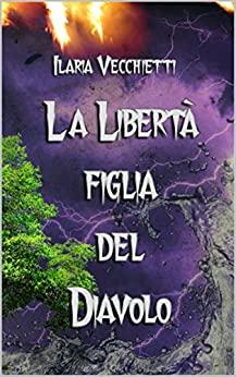 La libertà figlia del diavolo, cover libro